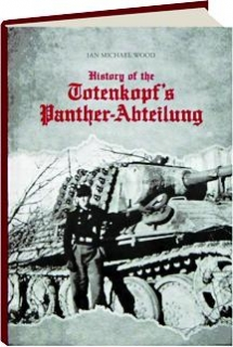 HISTORY OF THE TOTENKOPF'S PANTHER-ABTEILUNG