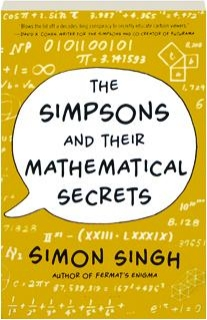 <I>THE SIMPSONS</I> AND THEIR MATHEMATICAL SECRETS