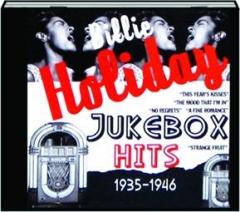 BILLIE HOLIDAY JUKEBOX HITS 1935-1946