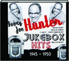 IVORY JOE HUNTER JUKEBOX HITS 1945-1950