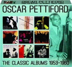OSCAR PETTIFORD: The Classic Albums 1953-1960
