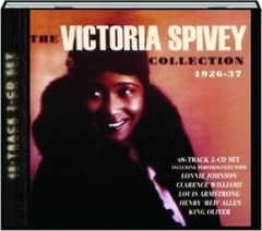 THE VICTORIA SPIVEY COLLECTION 1926-37