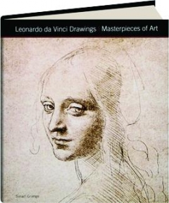 LEONARDO DA VINCI DRAWINGS: Masterpieces of Art