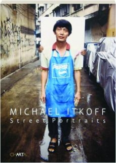 MICHAEL ITKOFF: Street Portraits
