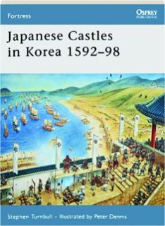 JAPANESE CASTLES IN KOREA, 1592-98: Fortress 67