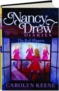 THE RED SLIPPERS: Nancy Drew Diaries