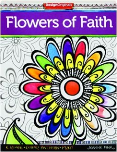 FLOWERS OF FAITH: Create, Color, Pattern, Play!