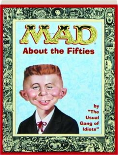 <I>MAD</I> ABOUT THE FIFTIES