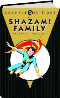 THE SHAZAM! FAMILY ARCHIVES, VOLUME 1