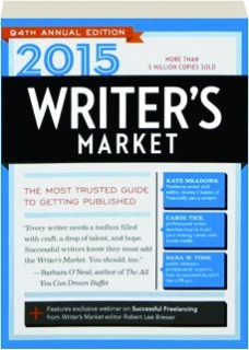 2015 WRITER'S MARKET, 94TH ANNUAL EDITION