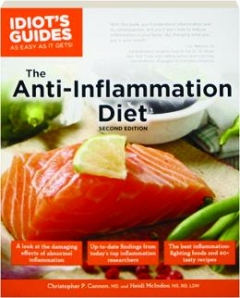 THE ANTI-INFLAMMATION DIET, SECOND EDITION: Idiot's Guides as Easy as It Gets!