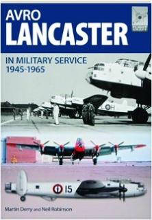 AVRO LANCASTER IN MILITARY SERVICE, 1945-1965: FlightCraft 4