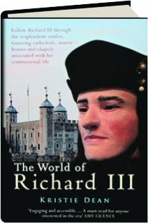 THE WORLD OF RICHARD III