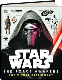<I>STAR WARS</I>--THE FORCE AWAKENS THE VISUAL DICTIONARY