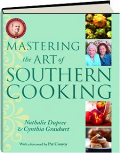 MASTERING THE ART OF SOUTHERN COOKING