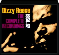DIZZY REECE: The Complete Recordings, 1954-62