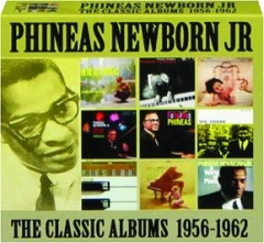 PHINEAS NEWBORN JR: The Classic Albums 1956-1962