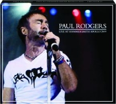 PAUL RODGERS: Live at Hammersmith Apollo 2009