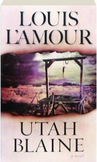 a literary analysis of utah blaine by louis lamour Unlike most editing & proofreading services, we edit for everything: grammar, spelling, punctuation, idea flow, sentence structure, & more get started now.