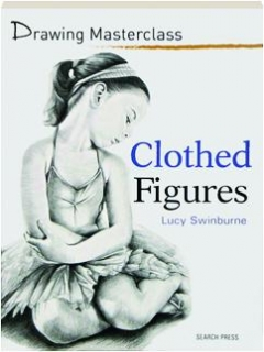 CLOTHED FIGURES: Drawing Masterclass