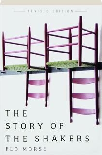 THE STORY OF THE SHAKERS, REVISED EDITION