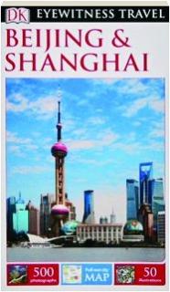 BEIJING & SHANGHAI: Eyewitness Travel