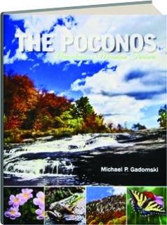 THE POCONOS: Pennsylvania's Mountain Treasure