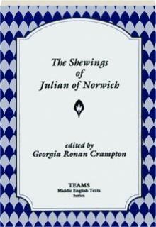 THE SHEWINGS OF JULIAN OF NORWICH