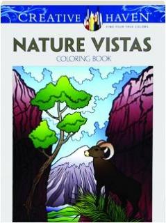 NATURE VISTAS COLORING BOOK: Creative Haven