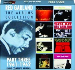 RED GARLAND THE ALBUMS COLLECTION, PART THREE 1961-1962