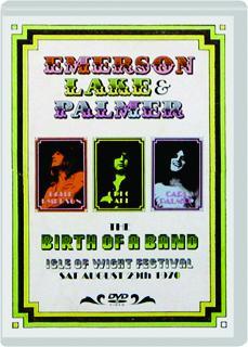 EMERSON LAKE & PALMER: The Birth of a Band