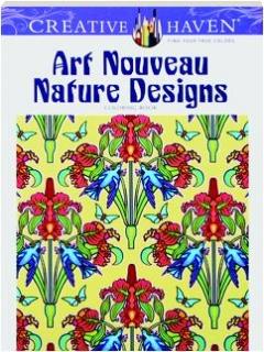 ART NOUVEAU NATURE DESIGNS COLORING BOOK