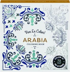VIVE LE COLOR! ARABIA COLORING BOOK