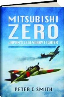MITSUBISHI ZERO: Japan's Legendary Fighter