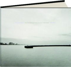 AT CITY'S EDGE: Photographs of the Chicago Lakefront