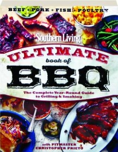 <I>SOUTHERN LIVING</I> ULTIMATE BOOK OF BBQ