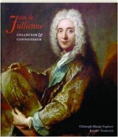JEAN DE JULLIENNE: Collector & Connoisseur