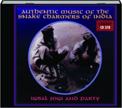 AUTHENTIC MUSIC OF THE SNAKE CHARMERS OF INDIA