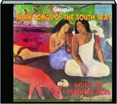 SIREN SONGS OF THE SOUTH SEAS