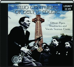 TWO CENTURIES OF CELTIC MUSIC