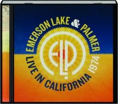 EMERSON, LAKE & PALMER: Live in California, 1974
