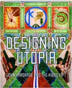 DESIGNING UTOPIA: John Hargrave and the Kibbo Kift
