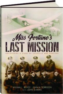 MISS FORTUNE'S LAST MISSION: Uncovering a Story of Sacrifice and Survival