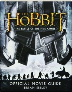 <I>THE HOBBIT:</I> The Battle of the Five Armies Official Movie Guide