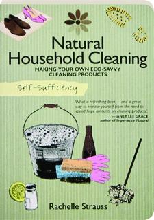 NATURAL HOUSEHOLD CLEANING: Self-Sufficiency