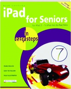 IPAD FOR SENIORS IN EASY STEPS, 3RD EDITION