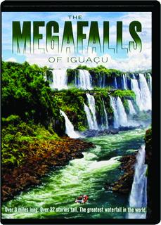THE MEGAFALLS OF IGUACU