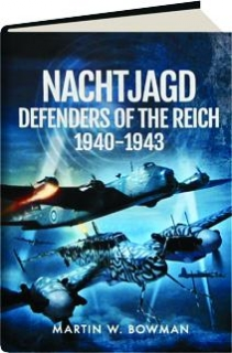 NACHTJAGD: Defenders of the Reich 1940-1943
