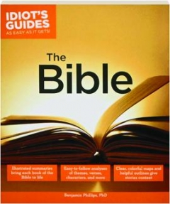 THE BIBLE: Idiot's Guides as Easy as It Gets!