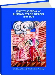 ENCYCLOPEDIA OF RUSSIAN STAGE DESIGN 1880-1930, VOLUME II